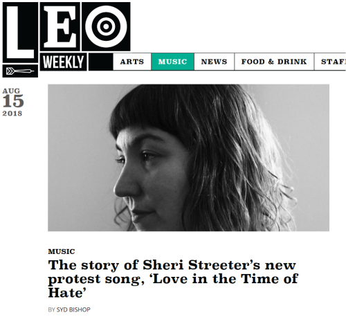 "LEO Weekly - Sheri Streeter's ""Love in the Time of Hate"""